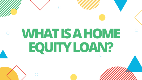what is a home equity loan blog banner