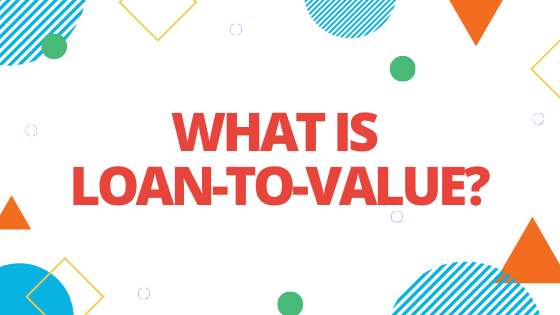 what is loan to value blog banner