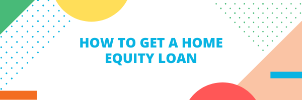 how to get a home equity loan blog banner