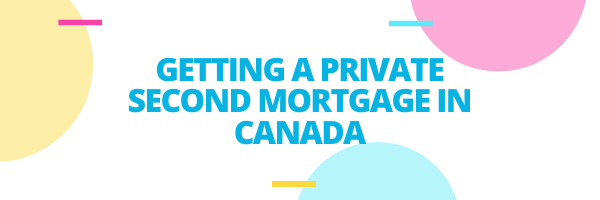 Getting a Private Second Mortgage blog banner