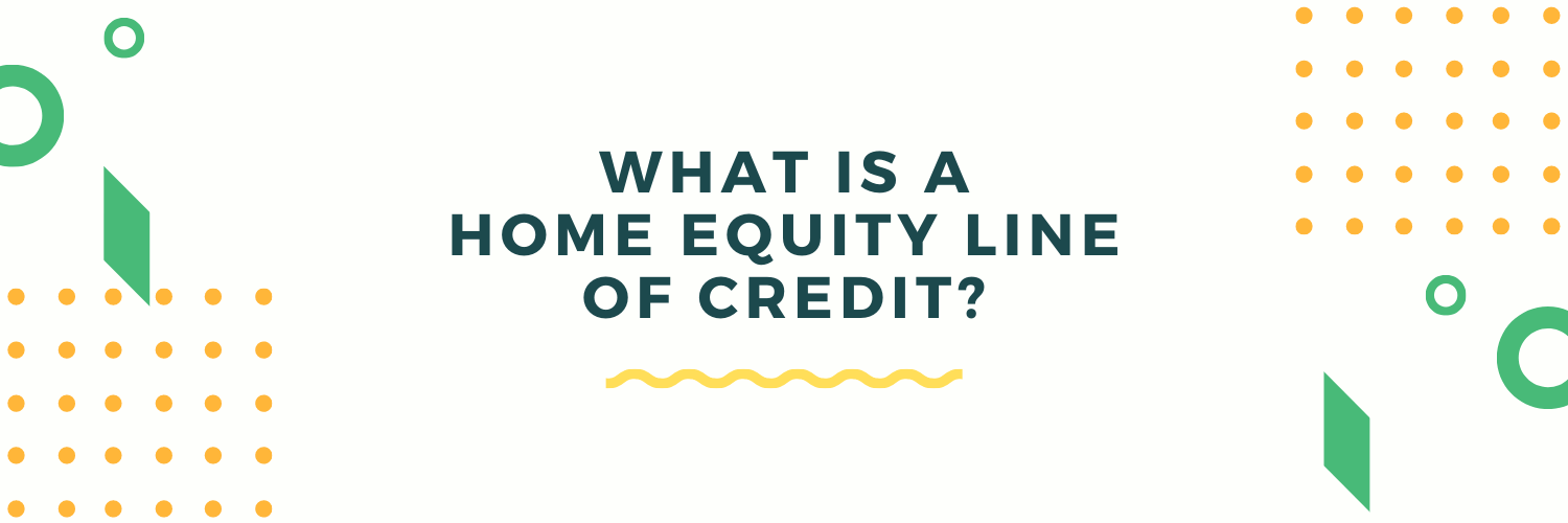 what is a home equity line of credit (HELOC) blog banner image